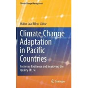 Climate Change Adaptation in Pacific Countries by Walter Leal Filho