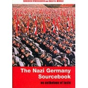 The Nazi Germany Sourcebook by Roderick Stackelberg