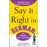 Say It Right In German by Epls