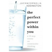 Perfect Power within You by Jack Ensign Addington