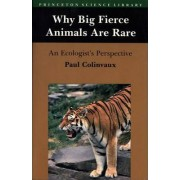 Why Big Fierce Animals Are Rare by Paul A. Colinvaux