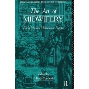 The Art of Midwifery by Hilary Marland
