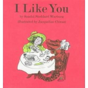 I Like You by Sandol Stoddard Warburg