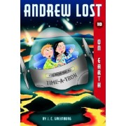 Andrew Lost: on Earth No.10 by J.C. Greenburg