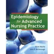Epidemiology For Advanced Nursing Practice by Kiran Macha