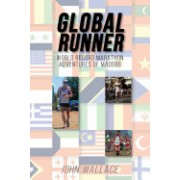 Global Runner: World Record Marathon Adventures of Maddog