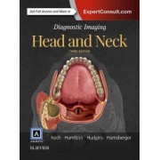 Diagnostic Imaging: Head and Neck by Bernadette L. Koch