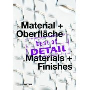 Best of Detail Material + Oberflache/ Best of Detail Materials + Finishes by Christian Schittich
