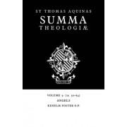 Summa Theologiae: Volume 9, Angels by Saint Thomas Aquinas