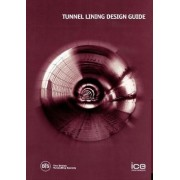 Tunnel Lining Design Guide by Tunnelling Society British