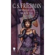 Wings of Wrath by C S Friedman