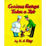 Curious George Takes a Job by M. Rey