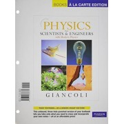 Physics for Scientists and Engineers, Books a la Carte Edition by Douglas C Giancoli