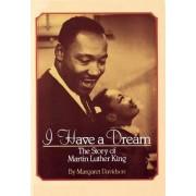 I Have a Dream by Margaret Davidson