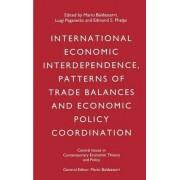 International Economic Interdependence, Patterns of Trade Balances and Economic Policy Coordination by Mario Baldassarri