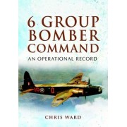 6 Group Bomber Command by Chris Ward