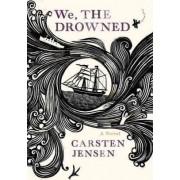 We, the Drowned by Associate Professor Carsten Jensen