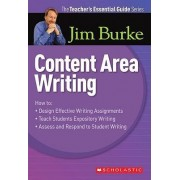 Content Area Writing by Jim Burke