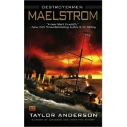 Maelstrom by Taylor Anderson