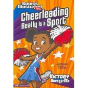 Cheerleading Really Is a Sport by Julie Gassman