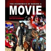 The Economics of Making a Movie by Robin Johnson
