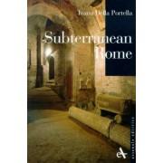 Subterranean Rome by Ivana Della Portella