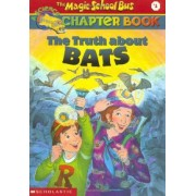 The Truth about Bats by Eva Moore