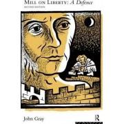 Mill on Liberty by John Gray