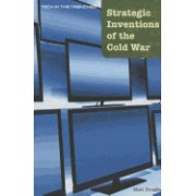 Strategic Inventions of the Cold War