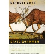 Natural Acts by David Quammen