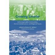 Growing Smarter by Robert D. Bullard