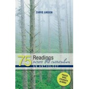 75 Readings Across the Curriculum an Anthology by Chris Anson