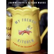 My French Kitchen by Joanne Harris