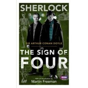 Sherlock: Sign of Four by Sir Arthur Conan Doyle