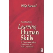 Learning Human Skills by Philip Burnard