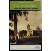 Livada de Mango - Robin Bayley