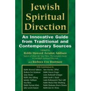 Jewish Spiritual Direction by Howard A. Addison