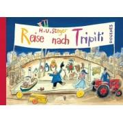 Reise nach Tripiti by H. U. Steger