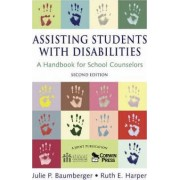 Assisting Students With Disabilities by Julie P. Baumberger