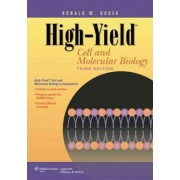 High-yield Cell and Molecular Biology by Ronald W. Dudek