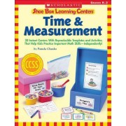 Shoe Box Learning Centers: Time & Measurement by Pamela Chanko
