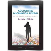Accounting Information Systems by Donna Kay