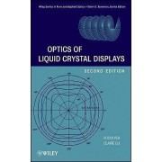 Optics of Liquid Crystal Displays by Pochi Yeh