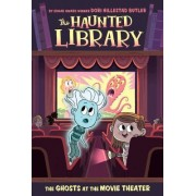 The Ghosts at the Movie Theater #9