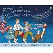 The Journey of the One and Only Declaration of Independence by Judith St George