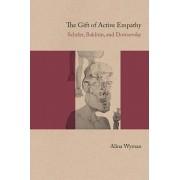 The Gift of Active Empathy: Scheler, Bakhtin, and Dostoevsky