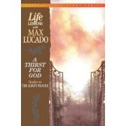 Thirst for God by Max Lucado