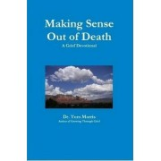 Making Sense Out of Death by Old Tom Morris