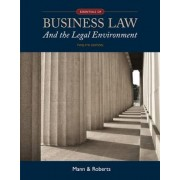 Essentials of Business Law and the Legal Environment by Richard Mann