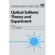 Optical Solitons by J. R. Taylor
